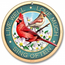 Live Well - Love Much - Sing Often 10