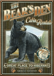 Bear's Den Cabin Rentals Large Tin Sign