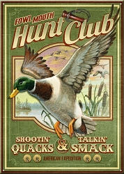 Fowl Mouth Hunt Club Large Tin Sign