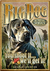Big Dog Retrieval Service Large Tin Sign